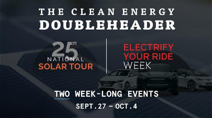 Clean Energy Doubleheader: 9/27–10/4