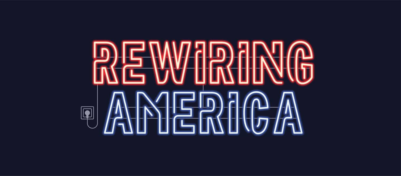 Rewiring America